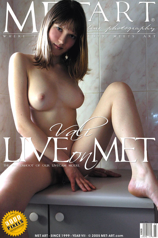 MetArt [2005-03-13_VALI-LIVE-ON-MET] 13.03.2005 Vali - Vali: Live On Met by Met Cam Models