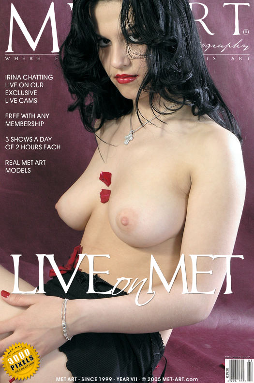MetArt [2005-05-19_LIVE-ON-MET] 19.05.2005 Irina C - Live On Met by Met Cam Models
