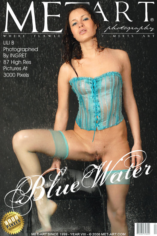 MetArt [2007-01-29_BLUE-WATER] 29.01.2007 Lili B - Blue Water by Ingret