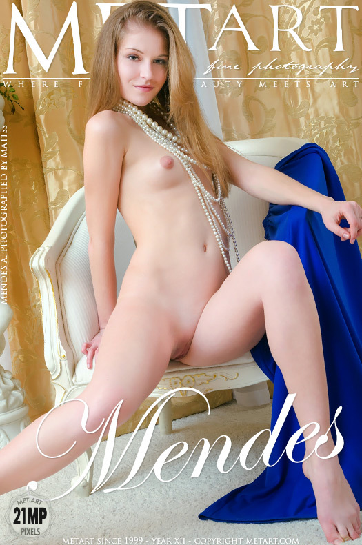 MetArt [2012-09-23_PRESENTING-MENDES] 23.09.2012 Mendes A - Presenting Mendes by Matiss