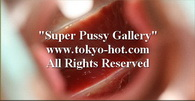 Tokyo-Hot [jpgs0216] Super Pussy Gallery オマンコ写真館 No.0216