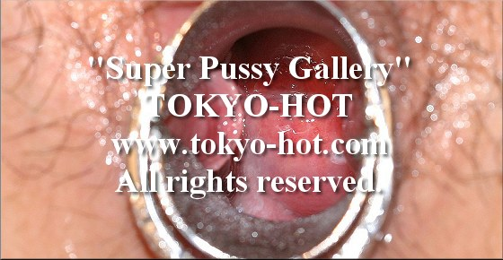 Tokyo-Hot [jpgs0078] Super Pussy Gallery オマンコ写真館 No.0078