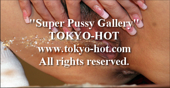 Tokyo-Hot [jpgs0096] Super Pussy Gallery オマンコ写真館 No.0096